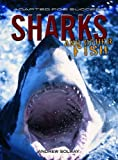 Sharks and Other Fish, Andrew Solway, 1403482284