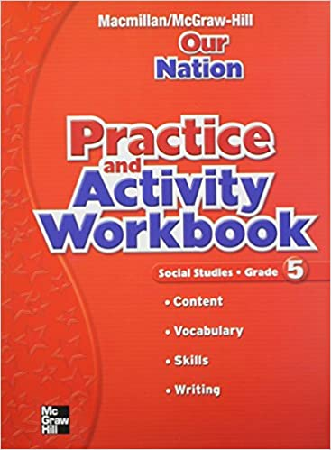 Amazon macmillanmcgraw hill social studies grade 5 practice macmillanmcgraw hill social studies grade 5 practice and activity book older elementary social studies 1st edition fandeluxe Image collections