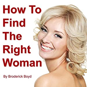 How to Find the Right Woman Audiobook