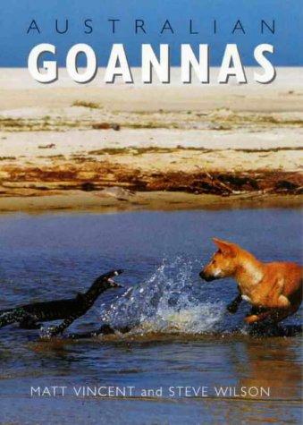 (Australian Goannas )