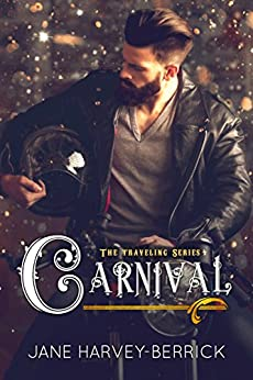 Carnival (The Traveling Series #4) by [Harvey-Berrick, Jane]