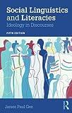 Social Linguistics and Literacies 5th Edition