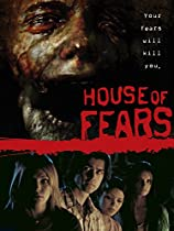 HOUSE OF FEARS  DIRECTED