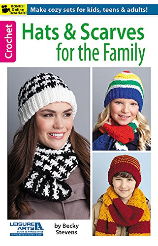 Hats and Scarves for the Family - Family Crochet Pattern