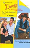 The Cash-Strapped Cutie/Keepsake Cowboy, Liz Ireland and Carrie Alexander, 0373441045