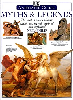 Myths & Legends: The World's Most Enduring Myths and Legends ...