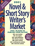 2001 Novel and Short Story Writer's Market, Anne Bowling, 1582970092