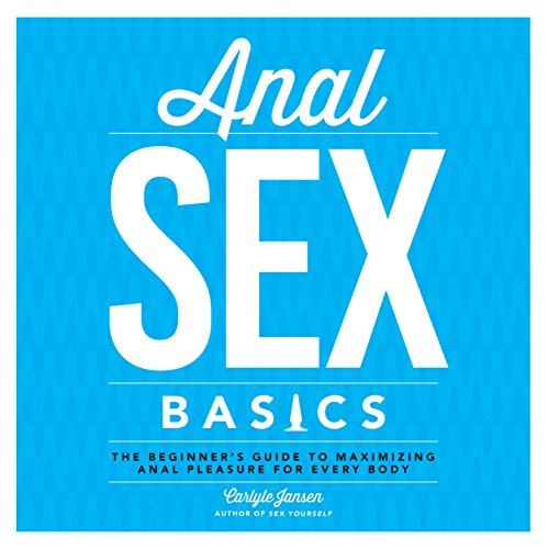 Beginners Guide To Anal Sex 1