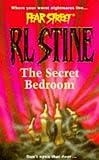 The Secret Bedroom (Fear Street, No. 13)