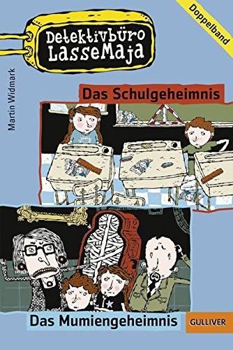 Detektivbüro LasseMaja - Doppelband 1: Das Schulgeheimnis, Das Mumiengeheimnis (Gulliver)