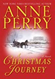 A Christmas Journey, Anne Perry, 034546673X