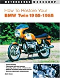 Ht Restore Your BMW Twin 1955-85-E02, Mick Walker, 0760322627