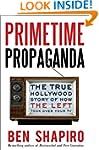Primetime Propaganda: The True Hollyw...
