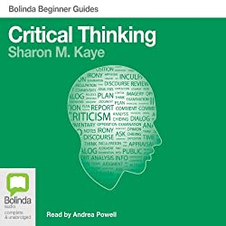 Critical Thinking: Bolinda Beginner Guides
