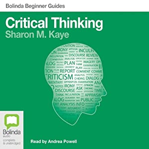Critical Thinking: Bolinda Beginner Guides Hörbuch