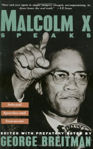 Books : Malcolm X Speaks: Selected Speeches and Statements