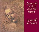 Leonardo on Art and the Artist, Leonardo da Vinci, 048642166X