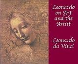 Leonardo on Art and the Artist, Leonardo da Vinci, 048642166X