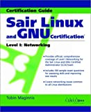 Sair Linux and GNU Certification, Tobin Maginnis, 0471369772