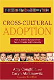 Cross-Cultural Adoption, Amy Coughlin and Caryn Abramowitz, 0895260921