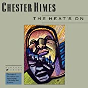 The Heat's On: A Grave Digger & Coffin Ed Novel | Chester Himes