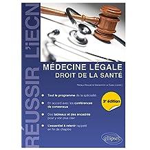 Médecine Légale, Droit de la Santé (réussir l'Iecn) 3e Éd.