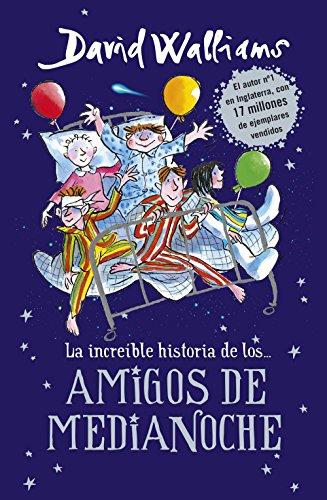 La increible historia de... los amigos de medianoche (Spanish Edition) by