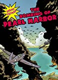 The Bombing of Pearl Harbor, Elizabeth Hudson Goff and Michael V. Uschan, 0836862589