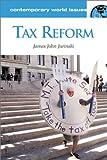 Tax Reform, James John Jurinski, 157607157X