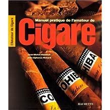 MANUEL PRATIQUE DE L'AMATEUR DE CIGARE