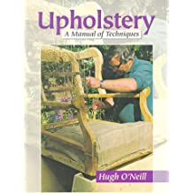 Upholstery: A Manual of Techniques