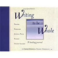 Writing to be Whole: A Healing Journal