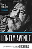 Lonely Avenue, Alex Halberstadt, 0306813009