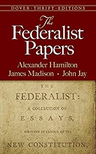 The Federalist Papers (Dover Thrift Editions)