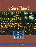 A Sure Thing?, Jeff Savage, 0822533030