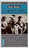 Le grand métier : Journal d'un capitaine de pêche de Fécamp par Recher