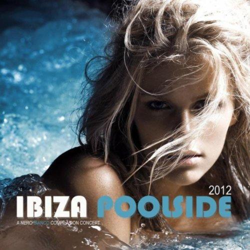 Ibiza Poolside 2012