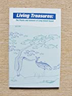 Living Treasures: The Plants and Animals of…