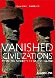 Vanished Civilizations, Jean-Claude Barbier, 2843232465