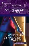 When a Stranger Calls, Kathleen Long, 0373886888