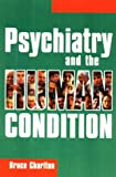img - for Psychiatry And the Human Condition book / textbook / text book