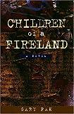 Children of a Fireland, Gary Pak, 0824828364