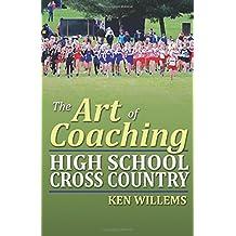 The Art of Coaching High School Cross Country