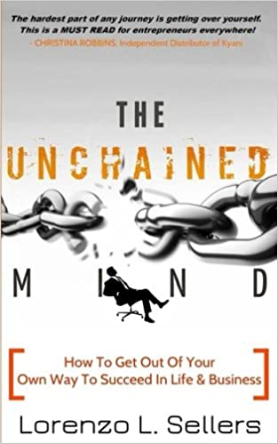 How To Get Your Mind To Read >> The Unchained Mind How To Get Out Of Your Own Way To Succeed In