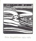 Print Acquisitions, 1974-1984, Judith Goldman, 0874270014