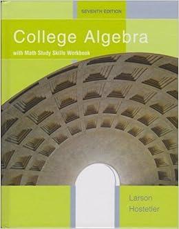 College Algebra with Math Study Skills Workbook by Ron Larson & Robert Hostetler (2007-05-03)