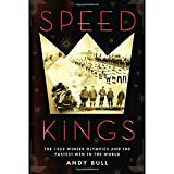 Image of Speed Kings: The 1932 Winter Olympics and the Fastest Men in the World