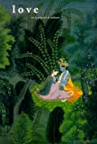 Love in Asian Art and Culture (Asian Art & Culture (Unnumbered).)