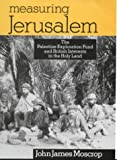 Measuring Jerusalem, John J. Moscrop, 0718502205