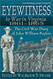 img - for Eyewitness to War in Virginia 18611865 (Civil War Heritage Series) book / textbook / text book
